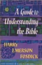 A Guide to Understanding the Bible by Harry…