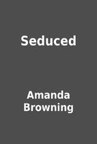 Seduced by Amanda Browning