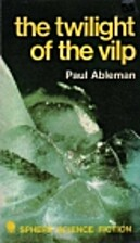 The Twilight of the Vilp by Paul Ableman
