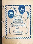 Olive's Anniversary Cookbook 25: Beginnings…