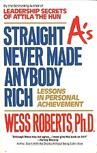 Straight A's Never Made Anybody Rich:…