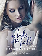 Take the Fall (Take the Fall, #1) by…