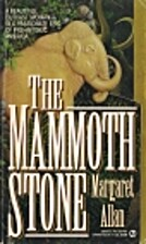 The Mammoth Stone by Margaret Allan