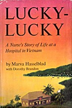 Lucky-Lucky: A Nurse's Story of Life At a…