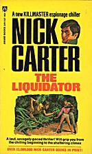 The Liquidator by Nick Carter
