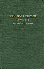 Hennen's Choice: A Compilation of the…