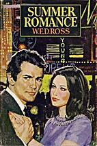 Summer Romance by W. E. D. Ross
