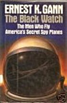 Black Watch: The Men Who Fly America's…