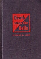 Death Stops the Bells by Richard M. Baker