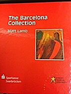 The Barcelona Collection by Matt Lamb