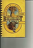 Great Cooks in the Breadbasket by Bettie…