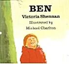 Ben by Victoria Shennan