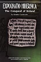 Expugnatio Hibernica: The Conquest of…