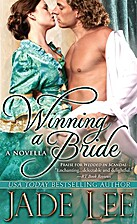 Winning a Bride: A Novella by Jade Lee