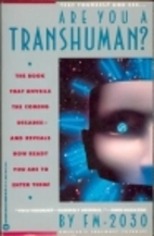 Are You a Transhuman?: Monitoring and…