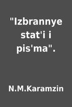Izbrannye stat'i i pis'ma. by N.M.Karamzin