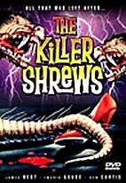 The Killer Shrews [1959 film] by Ray Kellogg