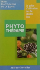Phytothérapie by Chevallier Andrew