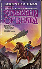 The Starkahn Of Rhada by Robert Cham Gilman