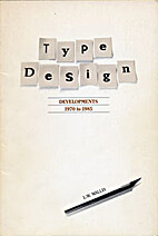 Type design developments, 1970 to 1985 by L.…