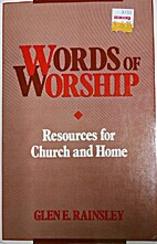 Words of Worship: Resources for Church and…