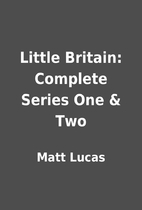 Little Britain: Complete Series One & Two by…