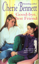 Good-Bye, Best Friend by Cherie Bennett