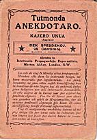 Tutmonda Anekdotaro: Kajero Unua (Anglujo)