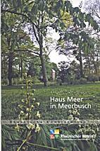 Haus Meer in Meerbusch by Rosemarie…