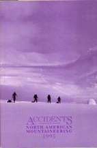 Accidents in North American Mountaineering…