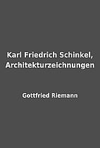 Karl Friedrich Schinkel,…