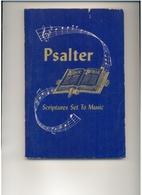 Psalter Scriptures Set to Music 4th Edition…