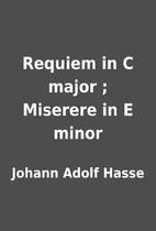 Requiem in C major ; Miserere in E minor by…