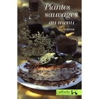 Plantes sauvages au menu (French Edition) by…