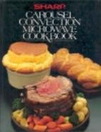 Sharp Carousel Convection Microwave Cookbook…