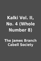 Kalki Vol. II, No. 4 (Whole Number 8) by The…
