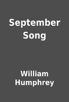 September Song by William Humphrey