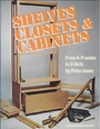 Shelves, Closets and Cabinets: From A-Frames to Z-Outs - Peter Jones