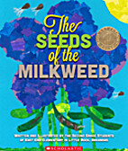 The Seeds of the Milkweed by Arkansas The…