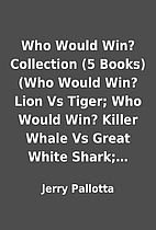 Who Would Win? Collection (5 Books) (Who…