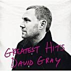 Greatest Hits, David Gray by David Gray