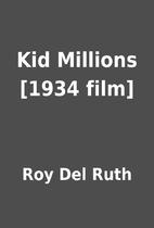 Kid Millions [1934 film] by Roy Del Ruth