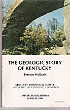 The geologic story of Kentucky (Special…