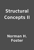 Structural Concepts II by Norman H. Foster