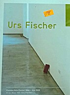 URS FISCHER (FILE NOTE 03) MAY-JULY 2005