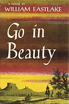 Go in Beauty by William Eastlake