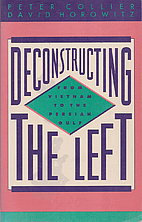 Deconstructing the Left: From Vietnam to the…