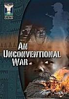 An Unconventional War by Joe Micheals