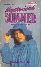 Mysterious Summer by Marion Schultz