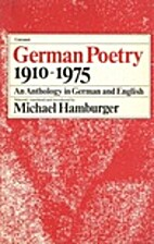 German poetry, 1910-1975 : an anthology by…